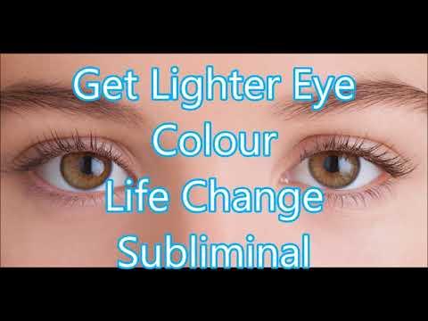 Get Lighter Eye Colour - Life Change Subliminal