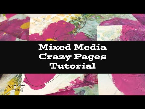 Mixed Media Crazy Pages Tutorial