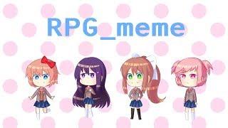 RPG - Meme    DDLC
