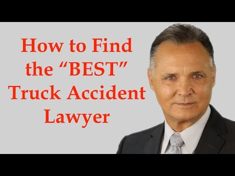 How to Find the Best Truck Accident Lawyer