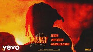 Download BURNS, A$AP Rocky, Sabrina Claudio - Energy (Audio) Video
