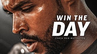 Win The Morning, WIN THE DAY! - Powerful Motivational Speech Video (Featuring Coach Pain)