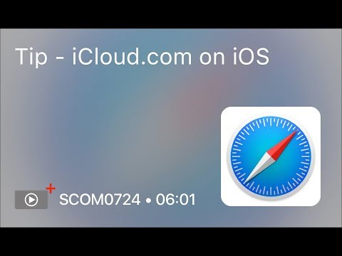 SCOM0724 - Tip - iCloud.com on iOS