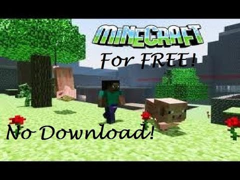 How to get minecraft for free on PC. NO DOWNLOAD!!!