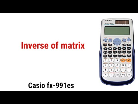 Inverse of matrix using Calculator