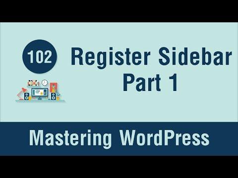 Mastering WordPress in Arabic #102 - Register Sidebar & Add Widgets Part 1