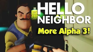HELLO NEIGHBOR Friend Edition!!! More Alpha 3 with Andy