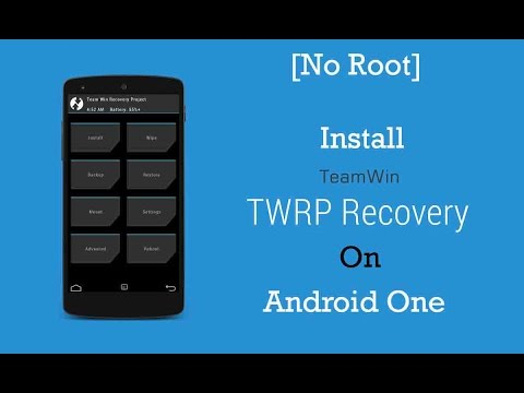 [No Root] Install TWRP on Android One