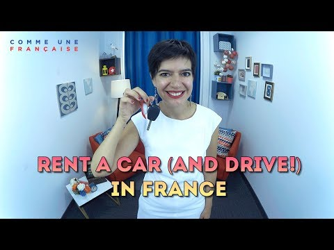 Renting & Driving a Car in France: Guide for Tourists