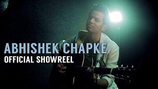Abhishek Chapke Official Showreel
