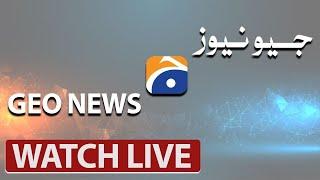 🔴WATCH GEO NEWS LIVE | Pakistan LIVE NEWS, Updates, Headlines, Pakistan News 24/7 | Live Stream