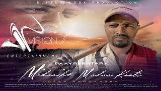 Obsaa Raggaasaa-Madaankee Madaa Kooti-New Ethiopian Oromo Music 2021 (Official Videos)