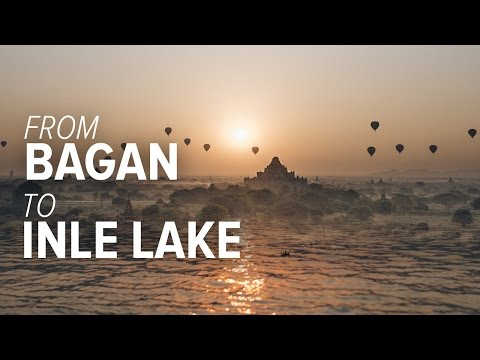 From Bagan to Inle Lake - Travel in Myanmar