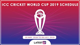 ICC Cricket World Cup 2019 Schedule: Full Timetable Including Team India's Match Timings