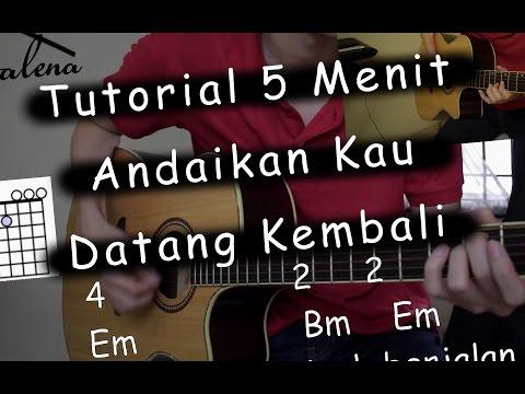 5 Menit Belajar Lagu (Andaikan Kau Datang Kembali - NOAH)