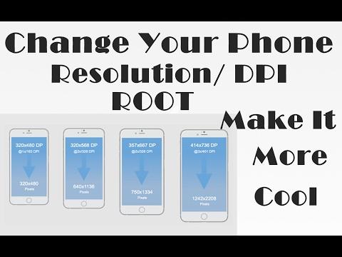 Increase/Decrease Screen Resolution/DPI -(ROOT)