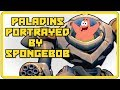 Download  Paladins Champion of The Realm characters potrayed by Spongebob. MP3,3GP,MP4