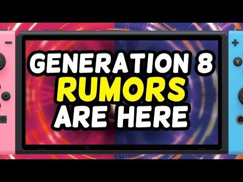 Generation 8 Rumors Are Here...