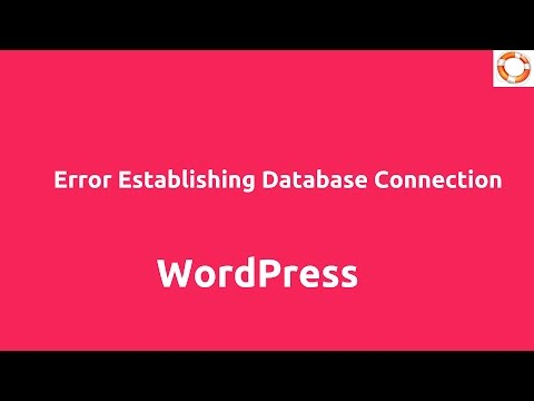 WordPress Error Establishing Database Connection Fix
