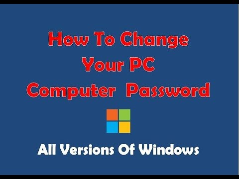 How To Change Your PC Computer Password Windows 10 And Windows All Versions