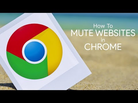 How To Mute Websites Forever in the Chrome Browser