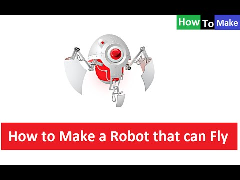 How to Make a Flying Robot  🔴