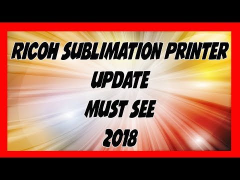 Must See - Ricoh Printer And Powerdriver Update For Sublimation 2017 2018