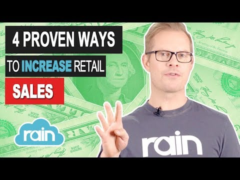 How to Increase Retail Sales: 4 Proven Techniques
