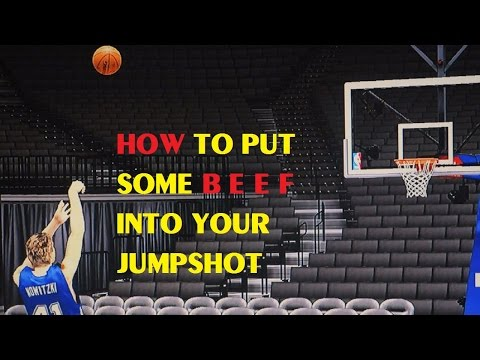 How to Put Some B E E F  Into Your Jumpshot
