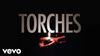 X Ambassadors - Torches (Audio)
