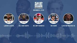 UNDISPUTED Audio Podcast (11.08.18) with Skip Bayless, Shannon Sharpe & Jenny Taft | UNDISPUTED