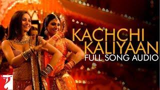 Kachchi Kaliyaan - Full Song Audio | Laaga Chunari Mein Daag | Sonu | KK | Sunidhi | Shreya