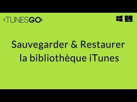 Wondershare TunesGo: Sauvegarder et Restaurer la bibliothèque iTunes