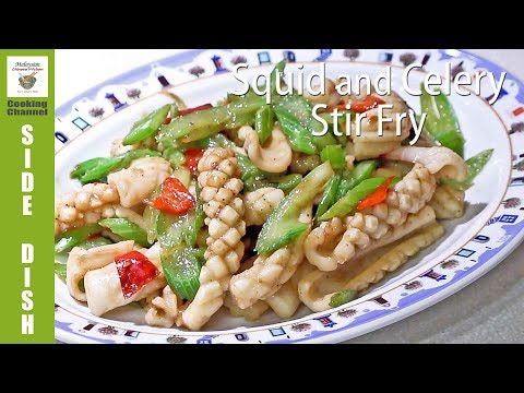 Squid and Celery Stir Fry | Malaysian Chinese Kitchen