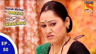 Taarak Mehta Ka Ooltah Chashmah - तारक मेहता का उल्टा चशमाह - Episode 50