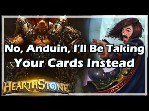 [Hearthstone] No, Anduin, I'll Be Taking Your Cards Instead