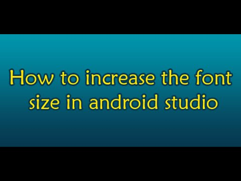 Android Tutorials For Beginners - How to increase the font size in android studio
