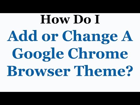 Google Chrome Tutorial - How To Change Or Remove A Theme