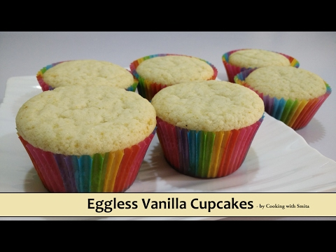 Eggless Vanilla Cupcakes Recipe in Hindi by Cooking with Smita | Easiest Egg-Free Cupcakes