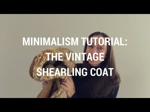 Minimalism Tutorial 2: The Vintage Shearling Coat