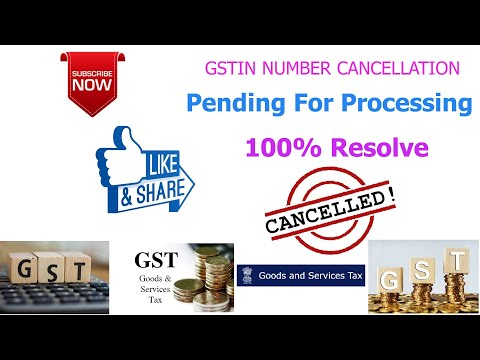 GST CANCELLATION PENDING FOR PROCESSING 100% SOLVE