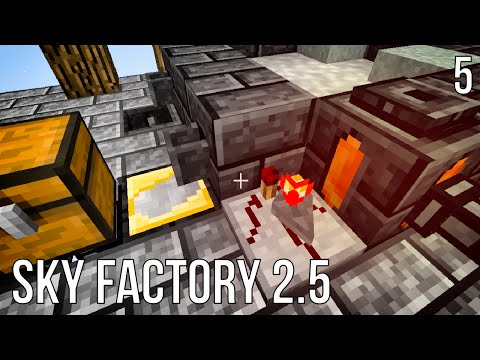 AUTOMATED SMELTERY  | SKY FACTORY 2.5 | EPISODE 5