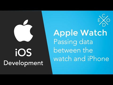 Apple Watch Tutorials - Passing data between the iPhone and Apple Watch