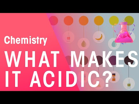 What Makes Something Acidic? | Chemistry for All | The Fuse School