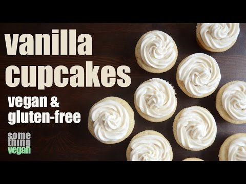 vanilla cupcakes (vegan & gluten-free) Something Vegan
