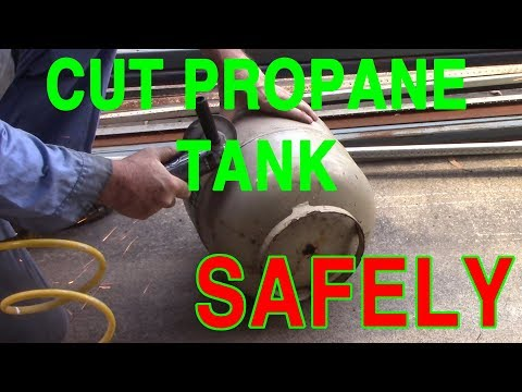 How I Cut Propane Tanks (safely)