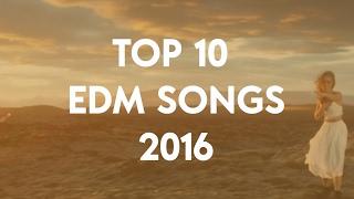 Top 10 Best EDM Songs Of 2016