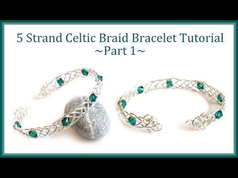 Jewelry Tutorial : How to Make a Celtic Weave Bracelet - 5 Strand Braid Wire Wrapping