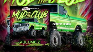 Cypress Spring - Country Girl Twerk (feat. Upchurch And Lenny Cooper)[remix](official Audio)