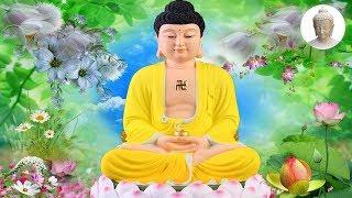 Nghe Kinh Phật Này Mỗi Tối Ngủ Cực Ngon May Mắn Hạnh Phúc Tự Tìm Đến Rất Linh Nghiệm!